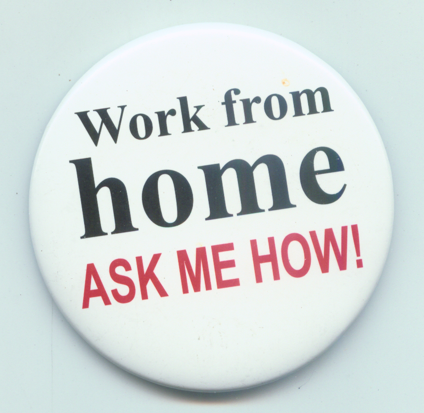 work from home ask me how