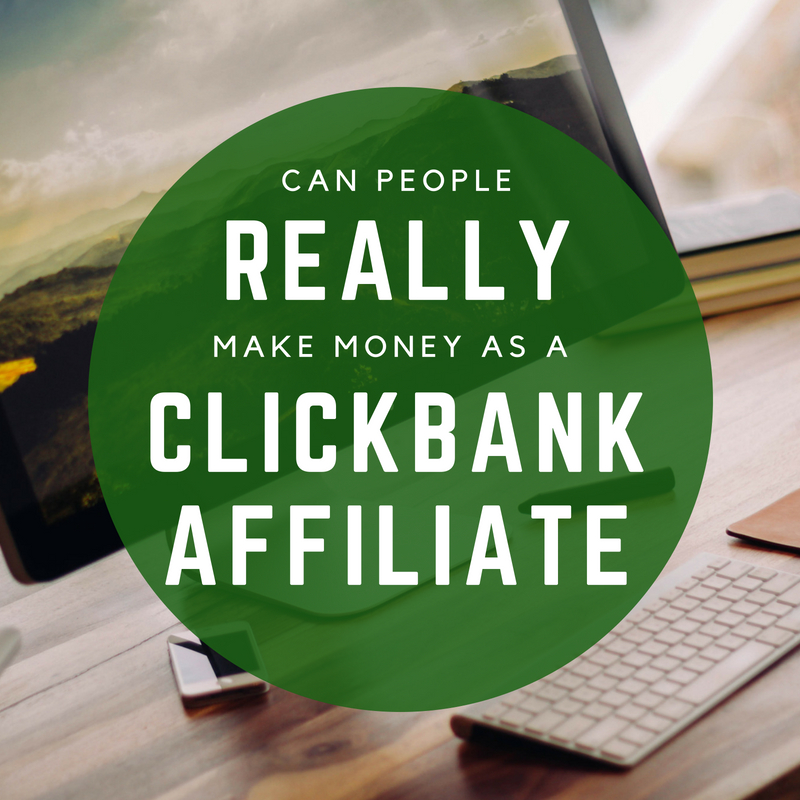 Can People Really Make Money as a Clickbank Affiliate