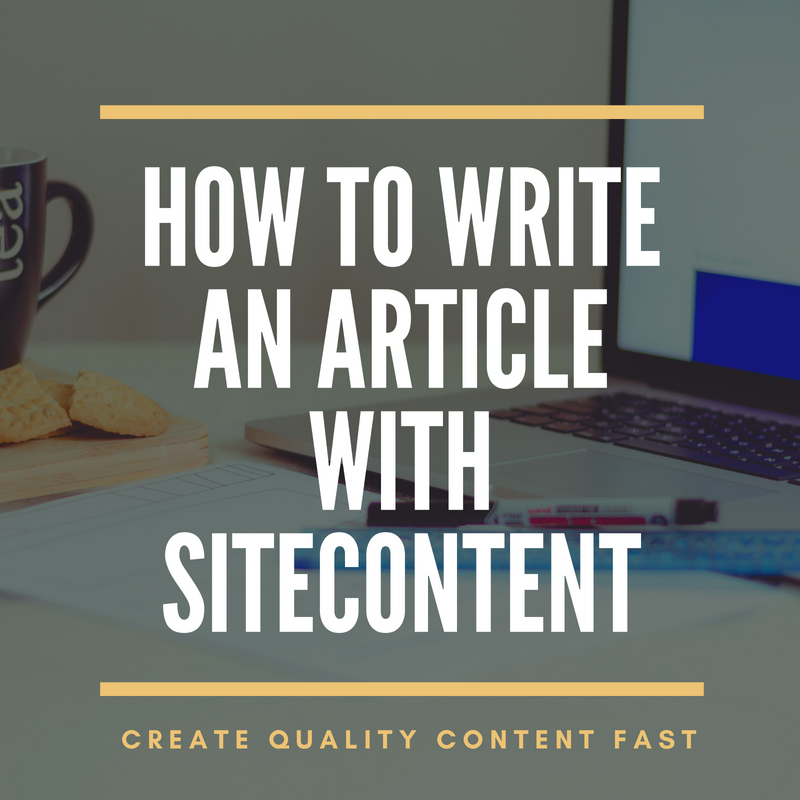 How to Write an Article with SiteContent
