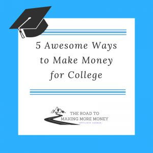 Ways to make money for college