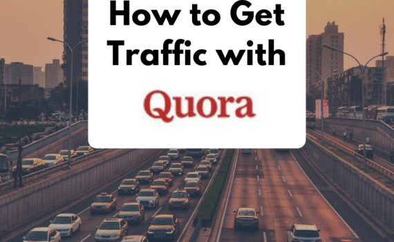 How to Get Traffic with Quora