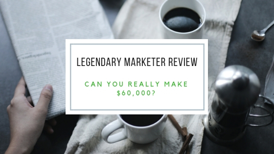 Legendary Marketer Can you really make $60,00