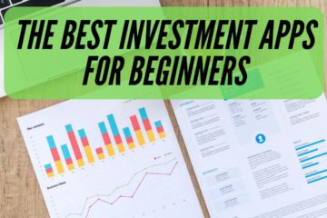 The Best Investment Apps for Beginners
